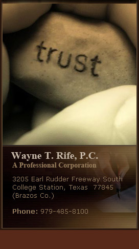 Wayne T. Rife- Probate, Trust & Guardianship Disputes Attorney